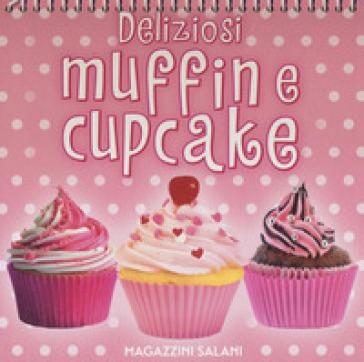 Deliziosi muffin e cupcake. Ediz. a colori - Giovanna Guidoni   Thecosgala.com