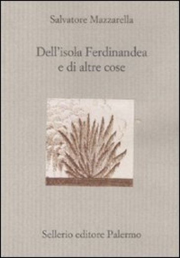 Dell'isola Ferdinandea e di altre cose - Salvatore Mazzarella | Ericsfund.org