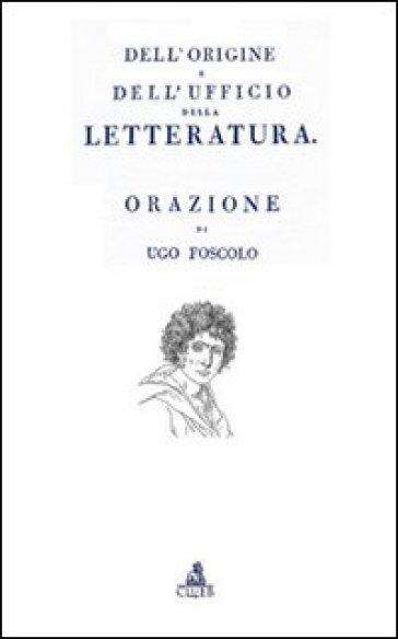 Dell'origine e dell'ufficio della letteratura - Renzo Cremante | Kritjur.org