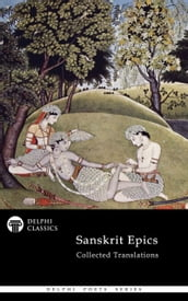 Delphi Collected Sanskrit Epics (Illustrated)