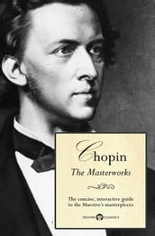Delphi Masterworks of Frédéric Chopin (Illustrated)