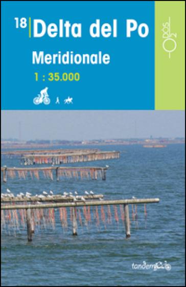 Delta del Po meridionale 1:35.000 - Chiara Gaetani |