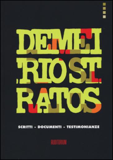 Demetrio Stratos. Scritti, documenti, testimonianze - Claudio Chianura | Thecosgala.com