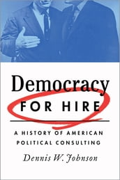 Democracy for Hire