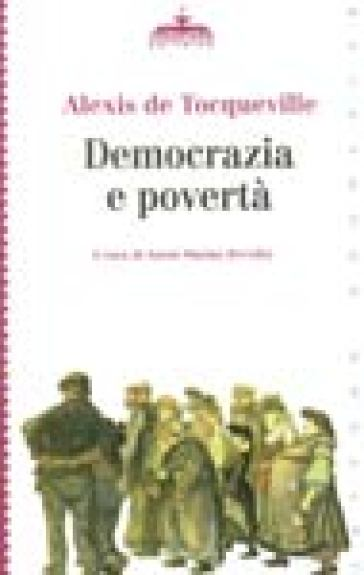 Democrazia e povertà - Alexis De Tocqueville   Jonathanterrington.com