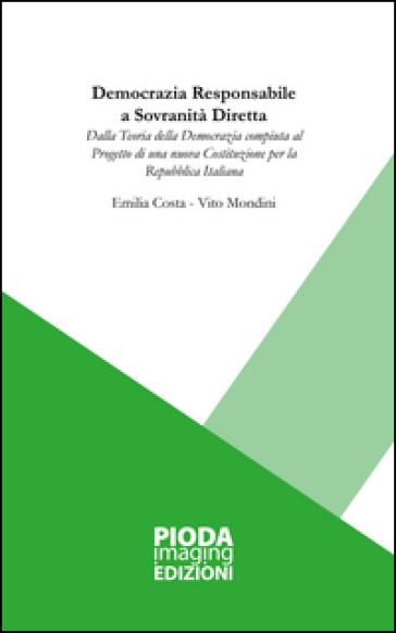 Democrazia responsabile a sovranità diretta - Emilia Costa |