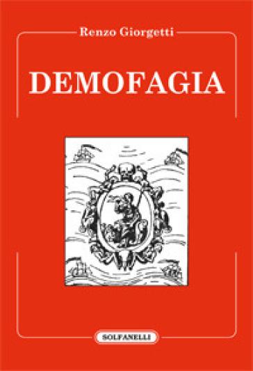 Demofagia - Renzo Giorgetti |