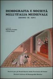 Demografia e società nell'Italia medievale. Secoli IX-XIV