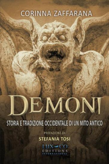 Demoni. Storia e tradizione occidentale di un mito antico - Corinna Zaffarana pdf epub