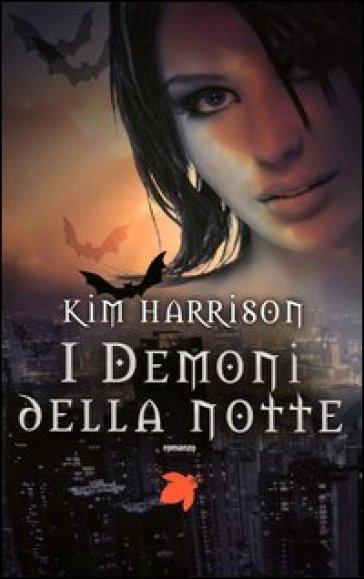 Demoni della notte - Kim Harrison |