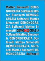 Demonocrazia. Critica all