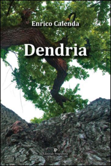 Dendria - Enrico Calenda |