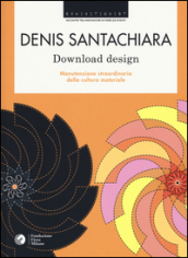 Denis Santachiara. Download design