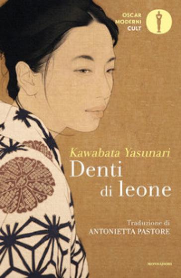 Denti di leone - Yasunari Kawabata   Rochesterscifianimecon.com