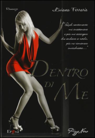 Dentro di me - Liviana Ferraris   Thecosgala.com