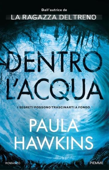 Dentro l'acqua - Paula Hawkins  