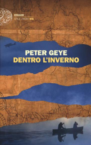 Dentro l'inverno - Peter Geye   Kritjur.org