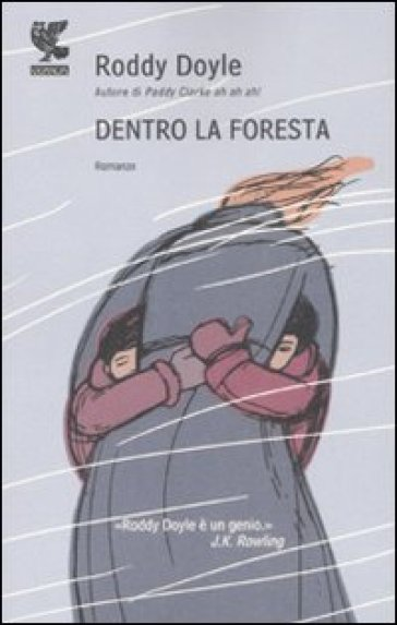 Dentro la foresta - Roddy Doyle  