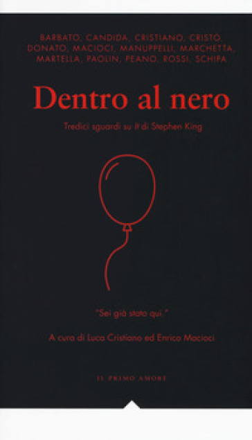 Dentro al nero. Tredici sguardi su «It» di Stephen King - L. Cristiano |