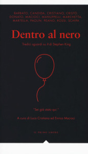 Dentro al nero. Tredici sguardi su «It» di Stephen King