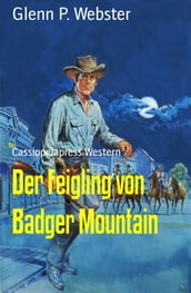 Der Feigling von Badger Mountain