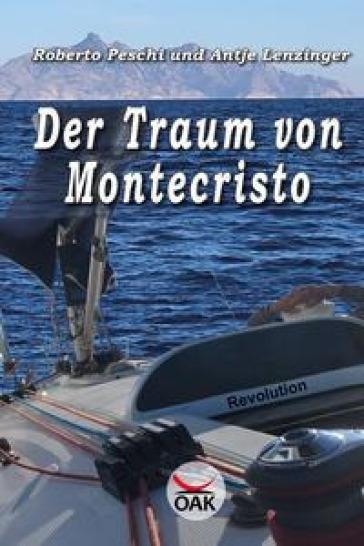 Der Traum von Montecristo. Ediz. a caratteri grandi - Roberto Peschi |