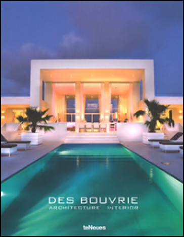 Des Bouvrie. Architecture interieur. Ediz. illustrata