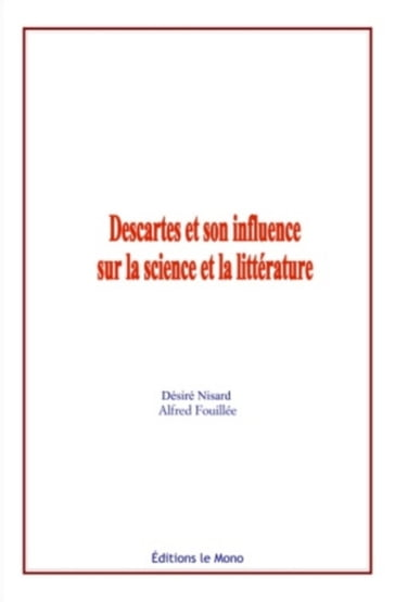 Descartes et son influence sur la science et la litterature