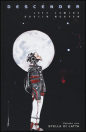 Descender. 1: Stelle di latta