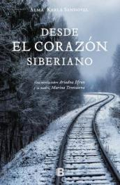 Desde El Coraz n Siberiano / From the Heart of Siberia