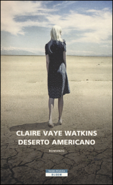 Deserto americano - Claire Vaye Watkins |