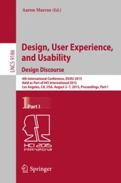 Design, User Experience, and Usability: Design Discourse