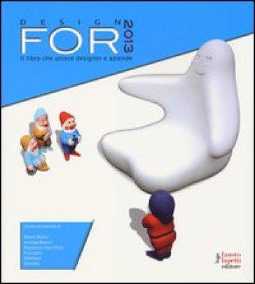 Design for 2013. Ediz. illustrata - Promote Design |