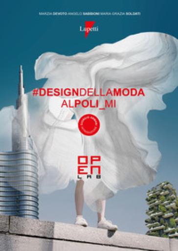 Design della moda al Poli_Mi. Open Lab - Marzia Devoto |
