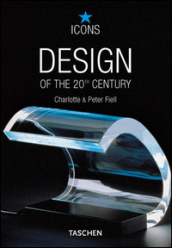Design of the 20th century. Ediz. italiana