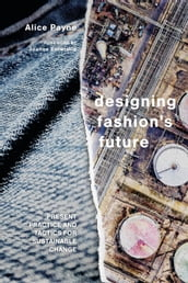 Designing Fashion s Future