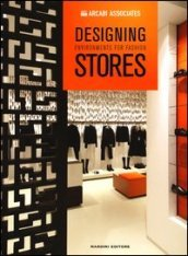 Designing environments for fashion stores