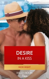 Desire In A Kiss (The Chandler Legacy, Book 2)