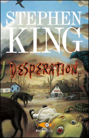 desperation by stephen king Desperation by stephen king 39 of 5 stars (hardcover 9780670868360.