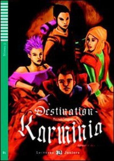 Destination Karminia. Con CD Audio. Con espansione online - Maureen Simpson |
