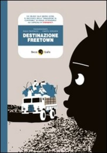 Destinazione Freetown - Marta Gerardi |