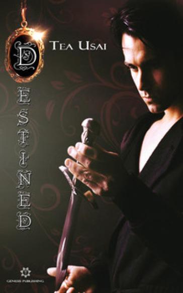 Destined. Secrets saga - Tea Usai | Ericsfund.org