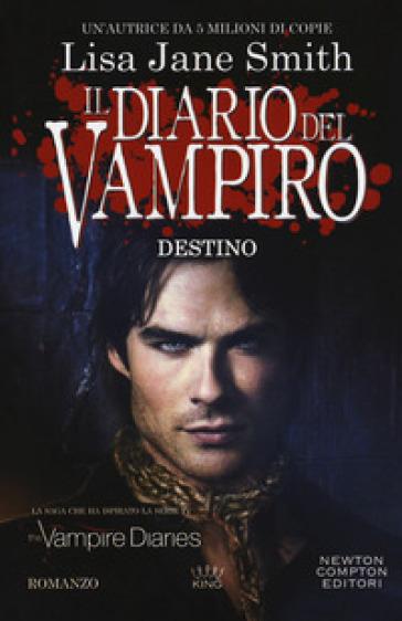Destino. Il diario del vampiro - Lisa Jane Smith   Thecosgala.com