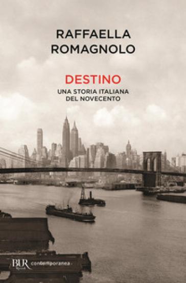 Destino - Raffaella Romagnolo |