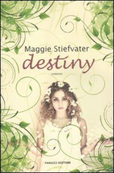 Destiny - Maggie Stiefvater pdf epub