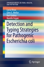 Detection and Typing Strategies for Pathogenic Escherichia coli