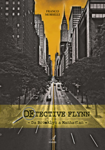 Detective Flynn. Da Brooklyn a Manhattan