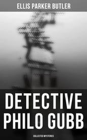 Detective Philo Gubb: Collected Mysteries