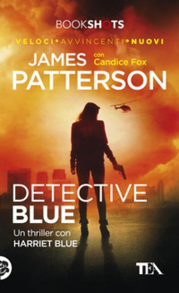 Detective blue - James Patterson | Jonathanterrington.com