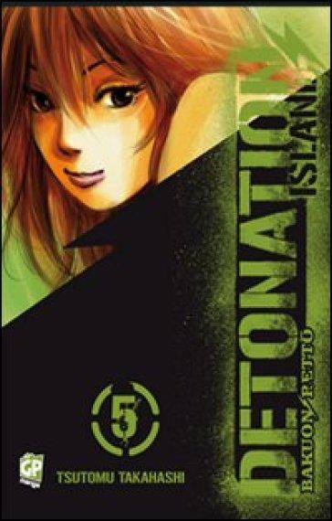 Detonation Island. 5. - Tsutomu Takahashi | Jonathanterrington.com